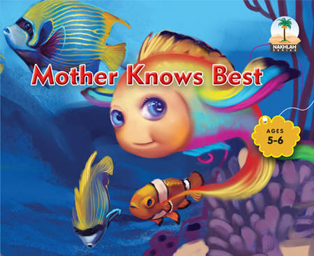 4- Mother Knows best