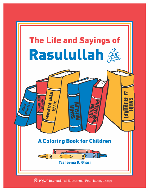 Life and Sayings of RASULULLAH